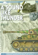 Firefly Collection 4: A Sound Like Thunder, Mortain and Falaise, August 1944