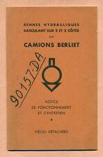 CAMION BERLIET - NOTICE D'ENTRETIEN : BENNE HYDRAULIQUE BASCULANT SUR CÔTES -