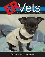 ER Vets: Life in an Animal Emergency Room-ExLibrary