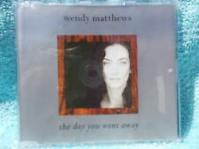 WENDY MATHEWS THE DAY YOU WENT AWAY C.D. NEW