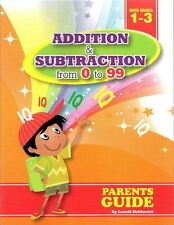 ADDITION and SUBTRACTION FROM 0 TO 99 via ALGORITHMs, Grade 1 2 3 , Study Guide