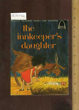 Carol Greene INNKEEPER'S DAUGHTER 1973 Concordia Luke 2:1-20 for Children pb 1e