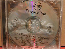 Handsome Devil - Love & Kisses From the Underground PROMO CD Mint