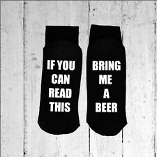 If you can read this/Bring me a Beer - Printed on the Sole size 3-8