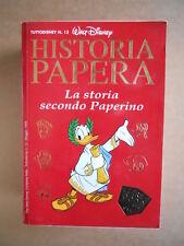 HISTORIA PAPERA - Tutto Disney n°13 1999 La storia secondo Paperino [G325]