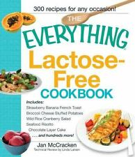 The Everything Lactose Free Cookbook: Easy-to-prepare, low-dairy alternatives fo