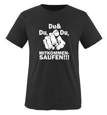 DU DU UND DU MITKOMMEN SAUFEN - Einfarbig - Herren Unisex T-Shirt Gr. S bis XXL