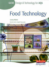 GCSE Design and Technology for AQA: Food Technology Student Book Lesley Woods Ve