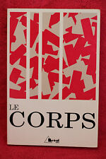 Le corps: Ouvrage collectif