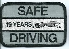 """Greyhound Bus """"19 years safe driving"""" driver patch 2-1/2 X 3-3/4 inch"""