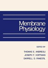 Membrane Physiology by T. E. Andreoli (2013, Paperback)
