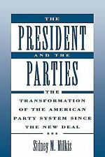 President and the Parties New Paperback Book