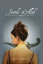 Jewels of Allah: The Untold Story of Women in Iran by Nina Ansary