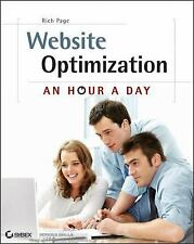 Website Optimization: An Hour a Day - A Conversion Rate Optimization and A/B Tes