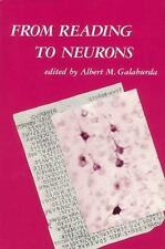 From Reading to Neurons (Issues in the Biology of Language and Cognition)