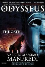 Odysseus : The Oath by Valerio Massimo Manfredi (2015, Paperback)