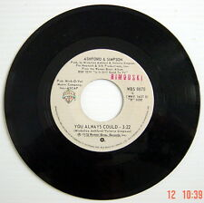 1978'S 45 R.P.M. RECORD, ASHFORD & SIMPSON, YOU ALWAYS COULD + FOUND A CURE