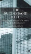 The Bundesbank Myth: Towards a Critique of Central Bank Independence