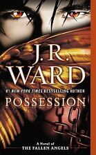Possession: fallen angels #5 by J. R. Ward PB  NEW  P25