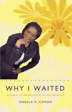 Why I Waited: A Guide To Maintaining Your Virginity