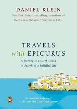Travels with Epicurus : A Journey to a Greek Island in Search of a Fulfilled...