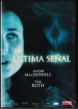 LA ULTIMA SEÑAL de Douglas Law con Andie MacDowell y Tim Roth