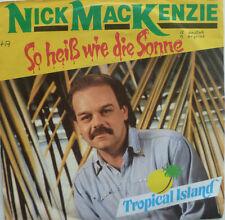 """7"""" 1981 CV! NICK MACKENZIE So heiß wie die Sonne /VG++"""
