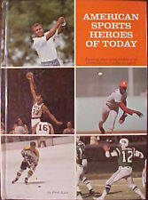 """""""AMERICAN SPORTS HEROES OF TODAY"""" 1970 HARDCOVER BOOK by FRED KATZ"""