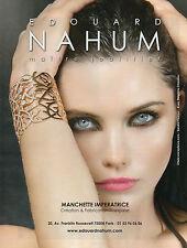Publicité 2012 EDOUARD NAHUM joaillier bague collier collection bijoux bracelet