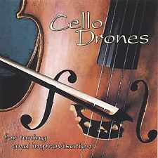 Cello Drones For Tuning & Improvisation - Musician's Practice Pa (2006, CD NEUF)