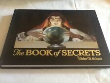 THE BOOK OF SECRETS BY WALTER B. GIBSON HARDCOVER