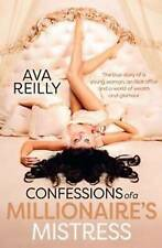 Confessions of a Millionaire's Mistress: The True Story of a Young Woman, an...