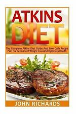 36 Delicious,Quick and Easy, Low Carb Recipes for Every Meal: Atkins Diet :...