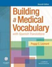 Building a Medical Vocabulary : With Spanish Translations by Peggy C. Leonard (…