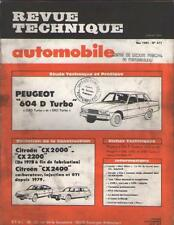 Revue PEUGEOT 604 D Turbo CITROEN CX 2000 2200 2400 Carb Inject GTI - N 411 1981