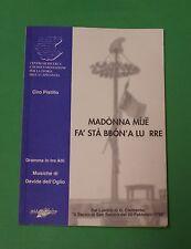 Madonna mije fa stà bbon' a lu Rre - Ciro Pistillo - Prima edizione 2002