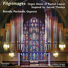 Pilgrimages: Music of Rachel Laurin Sacred Themes, Brenda Portman pipe organ