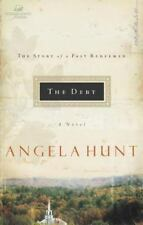 Women of Faith Fiction: The Debt : The Story of a Past Redeemed by Angela Hunt (
