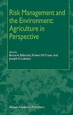 Risk Management and the Environment : Agriculture in Perspective (2002,...