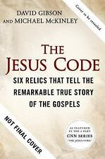 Finding Jesus: Faith. Fact. Forgery.: Six Holy Objects That Tell the Remarkable