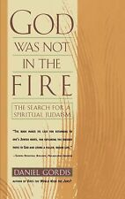 God Was Not in the Fire Gordis, Daniel Paperback