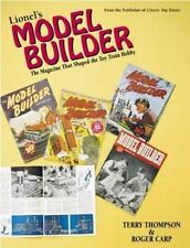 Lionel's Model Builder: The Magazine That Shaped the Toy Train Hobby-ExLibrary