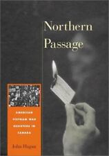Northern Passage: American Vietnam War Resisters in Canada
