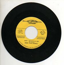 BOBBY JEAN CARROLL 45 RPM Record THE ONE YOU CALL WIFE / BABY I BELIEVE IN YOU