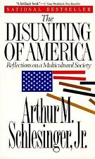 The Disuniting of America/Reflections on a Multicultural Society Schlesinger, A