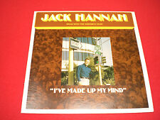 "Jack Hannah ""I've Made Up My Mind"" Medallion Records ~ Xlnt/Clean w/Fast Ship!!"