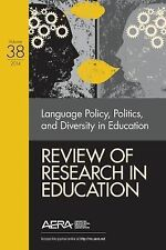 Review of Research in Education: Language Policy, Politics, and Diversity in Edu