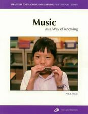 Music As a Way of Knowing: Different Ways of Knowing (Strategies for Teaching