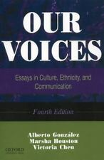 Our Voices: Essays in Culture, Ethnicity, and Communication, 4th Edition  Paper