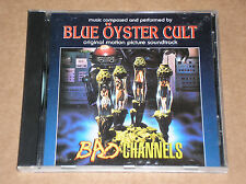 BLUE ÖYSTER CULT - BAD CHANNELS: MOTION PICTURE SOUNDTRACK - CD
